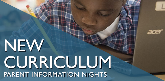 New Curriculum Parent Information Nights