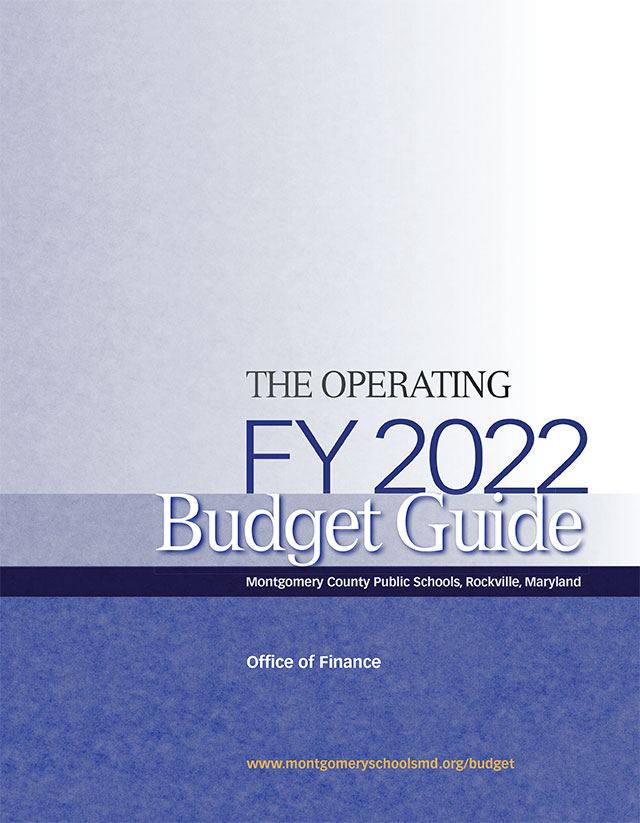 MCPS FY2022 Operating Budget Guide