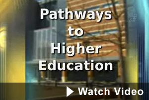 Pathways to Higher Ed