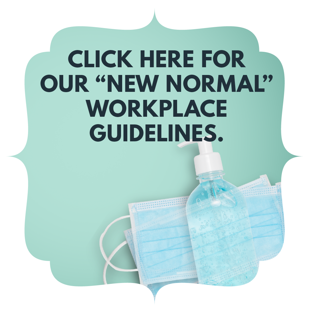 "Click here for our ""new normal"" workplace guidelines"