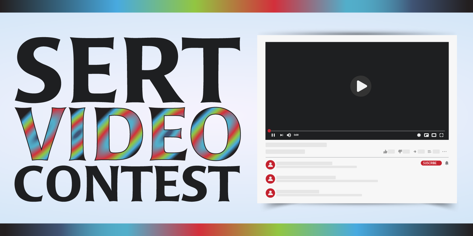 Click for more information about SERT's video contest