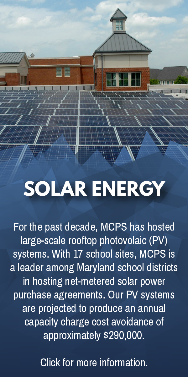 Click here for more information about MCPS and solar energy