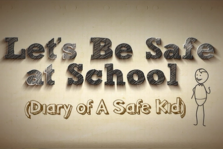 Let's Be Safe at School