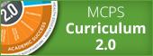 MCPS Curriculum 2.0