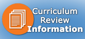 Curriculum Review Information
