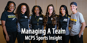MCPS Sports Insight-Managing A Team