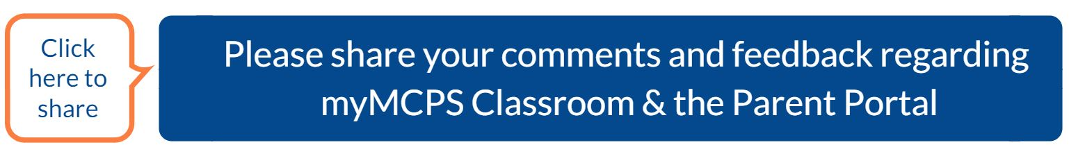 myMCPS Classroom and Parent portal Feedback v2